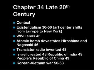 Chapter 34 Late 20 th  Century