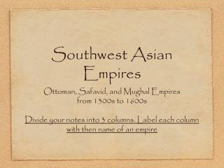 Southwest Asian Empires