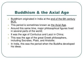 Buddhism & the Axial Age