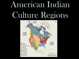 American Indian  Culture Regions