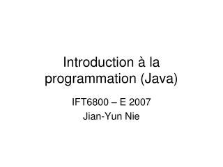 Introduction   la programmation Java