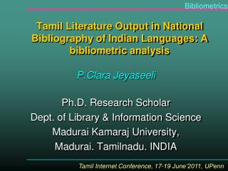 Tamil Literature Output in National Bibliography of Indian Languages: A bibliometric analysis