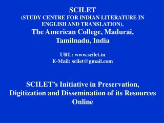 SCILET (STUDY CENTRE FOR INDIAN LITERATURE IN ENGLISH AND TRANSLATION),