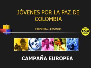 JÓVENES POR LA PAZ DE COLOMBIA