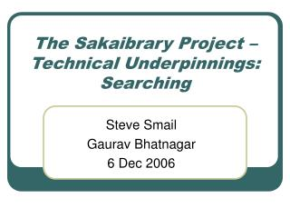 The Sakaibrary Project – Technical Underpinnings: Searching
