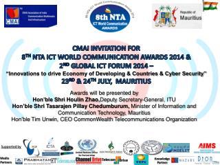 CMAI invitation for 8 th nta ict  world communication awards 2014 &