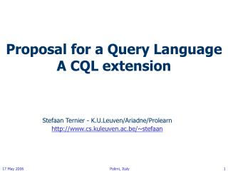 Proposal for a Query Language  A CQL extension