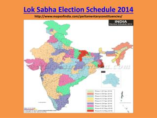 Lok Sabha Election Schedule 2014 mapsofindia/parliamentaryconstituencies/