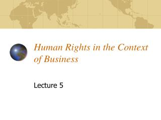 Human Rights in the Context of Business