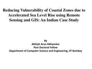 By Abhijat Arun Abhyankar Post Doctoral Fellow