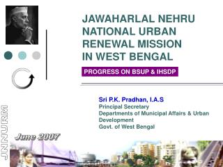 JAWAHARLAL NEHRU NATIONAL URBAN RENEWAL MISSION IN WEST BENGAL