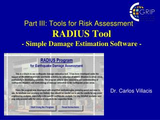 Part III: Tools for Risk Assessment RADIUS Tool - Simple Damage Estimation Software -