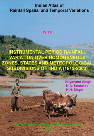 Indian Atlas of  Rainfall Spatial and Temporal Variations