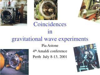 Coincidences                               in                 gravitational wave experiments