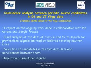 Coincidence analysis between periodic source candidates in C6 and C7 Virgo data