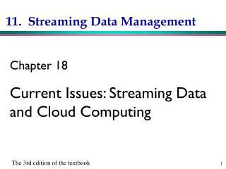 11.  Streaming Data Management