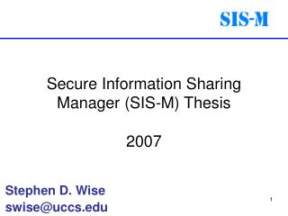 Secure Information Sharing Manager (SIS-M) Thesis 2007