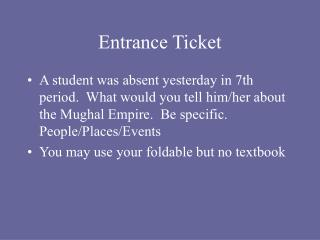 Entrance Ticket