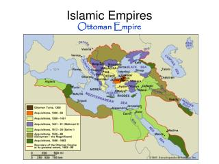 Islamic Empires Ottoman Empire