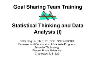 Goal Sharing Team Training Statistical Thinking and Data Analysis (I)