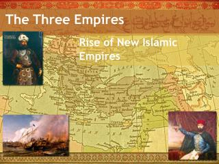 The Three Empires