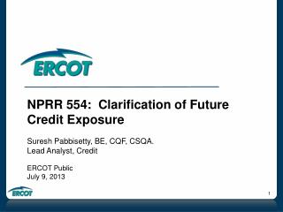 NPRR 554:  Clarification of Future Credit Exposure Suresh Pabbisetty, BE, CQF, CSQA.