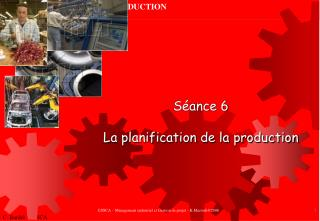 Séance 6 La planification de la production