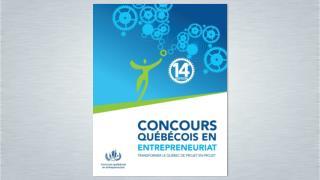 M. Jovanny Savoie Coordonnateur régional du  Concours québécois en entrepreneuriat - Montréal