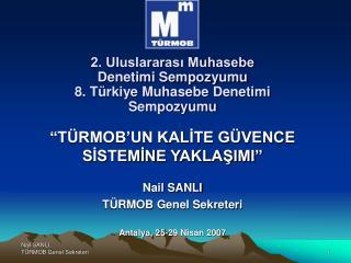 2. Uluslararası Muhasebe Denetimi Sempozyumu 8. Türkiye Muhasebe Denetimi Sempozyumu