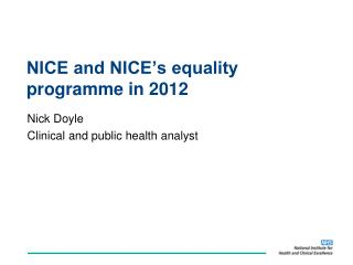 NICE and NICE�s equality programme in 2012