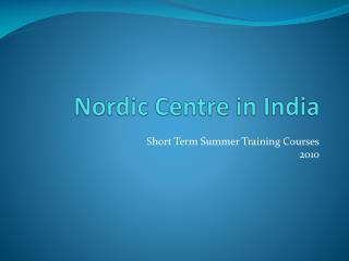 Nordic Centre in India