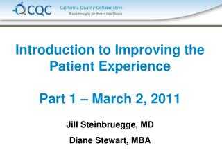 Introduction to Improving the Patient Experience Part 1 – March 2, 2011