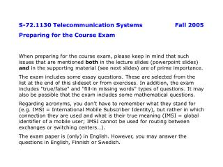 S-72.1130 Telecommunication Systems		Fall 2005 Preparing for the Course Exam