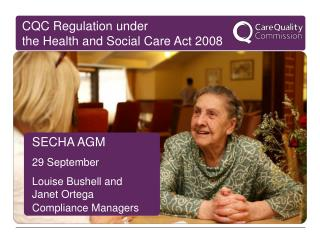 SECHA AGM  29 September Louise Bushell and  Janet Ortega Compliance Managers
