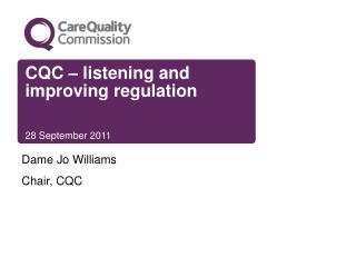 CQC – listening and improving regulation