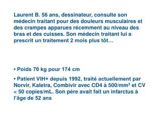 • Tension artérielle normale : PAS = 120 mmHg, PAD = 80mmHg