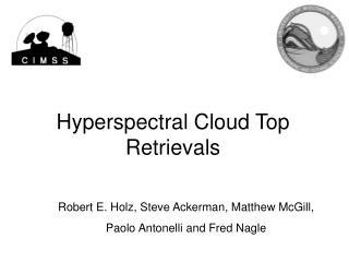Hyperspectral Cloud Top Retrievals