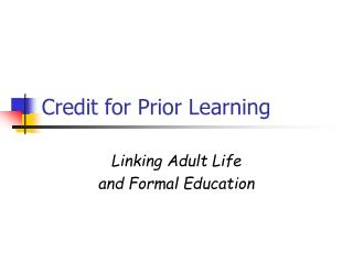 Credit for Prior Learning