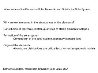 Abundances of the Elements – Solar, Meteoritic, and Outside the Solar System