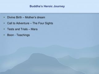 Buddha's Heroic Journey