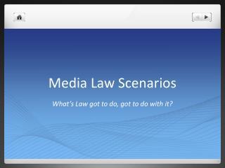 Media Law Scenarios