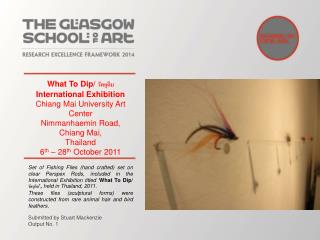 What To Dip/ วัตถุดิบ International Exhibition Chiang Mai University Art Center