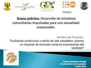 Karina Bolaños Picado Viceministra de Juventud Costa Rica