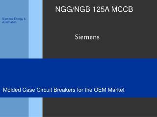 NGG/NGB 125A MCCB