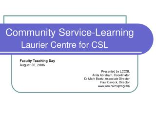 Community Service-Learning Laurier Centre for CSL