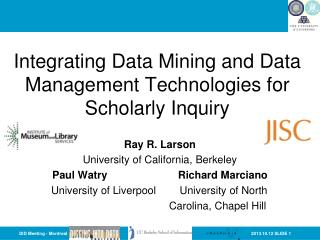 Integrating Data Mining and Data Management Technologies for  Scholarly Inquiry