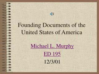 Founding Documents of the United States of America