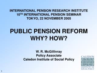 INTERNATIONAL PENSION RESEARCH INSTITUTE 10 TH  INTERNATIONAL PENSION SEMINAR