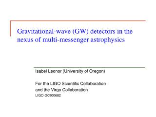 Gravitational-wave (GW) detectors in the nexus of multi-messenger astrophysics