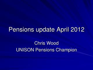 Pensions update April 2012